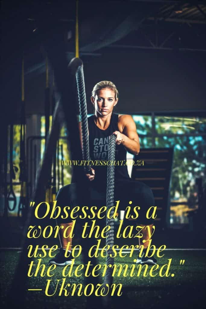 Obsessed is a word the lazy use to describe the determined